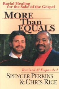 "Our introductory class on racial reconciliation uses ""More Than Equals"" as a basis for group discussion and further study together."